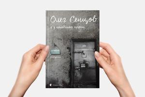 10 історій про голодування Олега Сенцова зі щоденника, який він писав під час ув'язнення