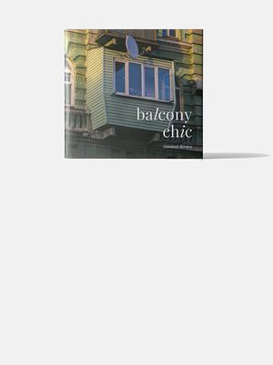 «Дикі й рідні»: українські балкони у фотокнизі Balcony Chic від видавництва «Основи»